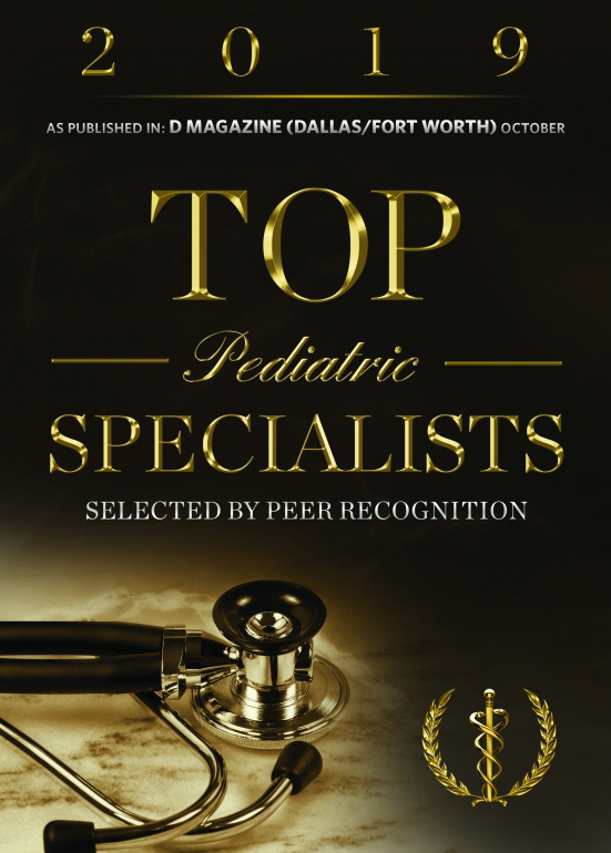 Recognized as Top Pediatric Specialists by D Magazine in 2019!